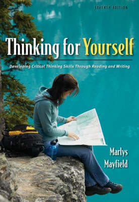 Thinking for Yourself: Developing Critical Thinking Skills Through Reading and Writing (Paperback)
