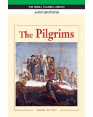 The Pilgrims: Heinle Reading Library, Academic Content Collection: Heinle Reading Library (Paperback)