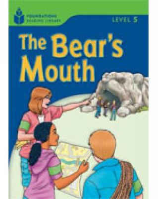 The Bear's Mouth: Foundations Reading Library 5 (Paperback)