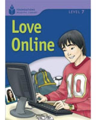 Love Online: Foundations Reading Library 7 (Paperback)