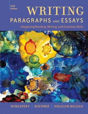 Writing Paragraphs and Essays: Integrating Reading, Writing, and Grammar Skills (Paperback)
