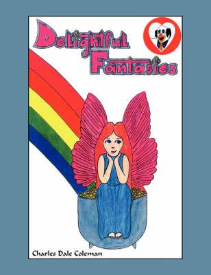 Delightful Fantasies (Paperback)