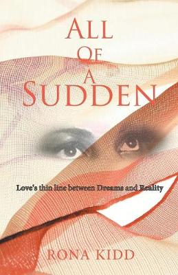All of a Sudden: Love's Thin Line Between Dreams and Reality (Paperback)
