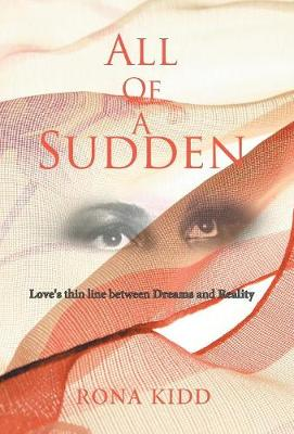 All of a Sudden: Love's Thin Line Between Dreams and Reality (Hardback)