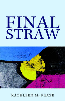 Final Straw (Paperback)