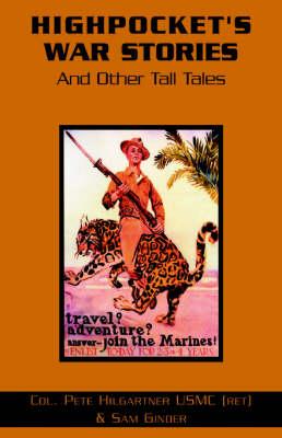Highpocket's War Stories (Paperback)