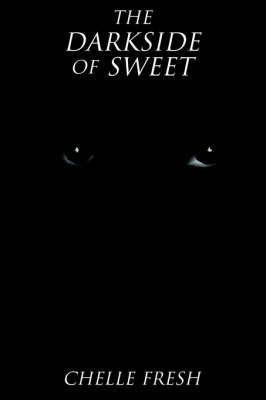 The Darkside of Sweet (Paperback)
