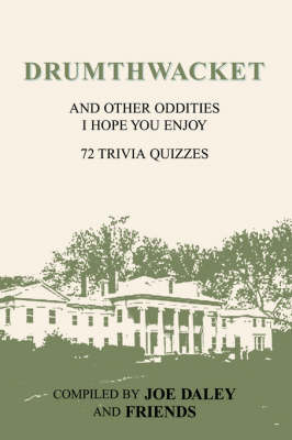 Drumthwacket and Other Oddities I Hope You Enjoy (Paperback)