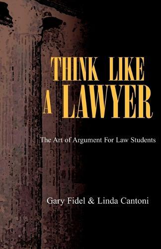 Think Like a Lawyer (Paperback)