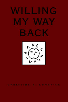 Willing My Way Back (Paperback)