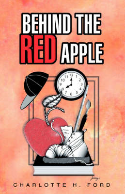 Behind the Red Apple (Paperback)