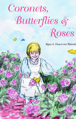 Coronets, Butterflies & Roses (Paperback)