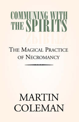 Communing with the Spirits (Paperback)