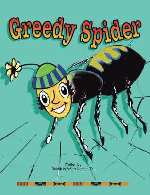 Greedy Spider (Paperback)