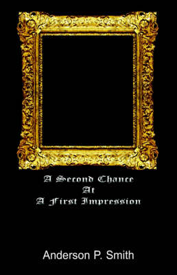 A Second Chance at a First Impression (Paperback)