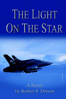 The Light on the Star (Hardback)