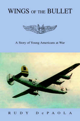 Wings of the Bullet (Paperback)