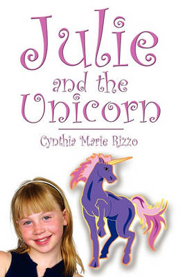 Julie and the Unicorn (Paperback)