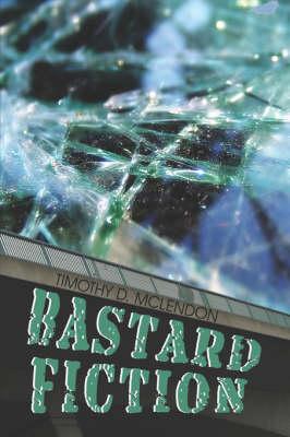 Bastard Fiction (Paperback)