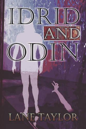 Idrid and Odin (Paperback)