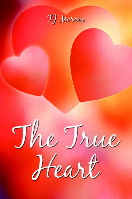 The True Heart (Paperback)