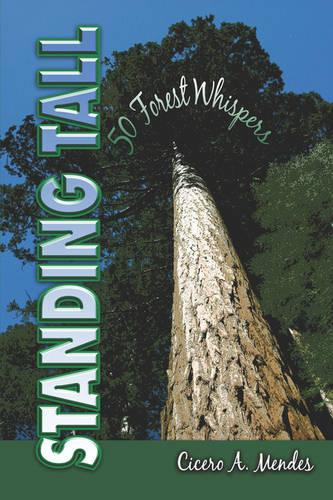 Standing Tall: 50 Forest Whispers (Paperback)