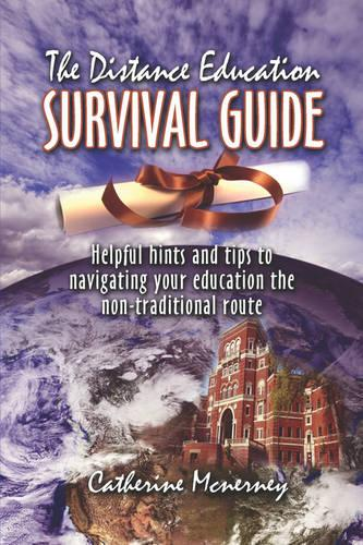 The Distance Education Survival Guide (Paperback)