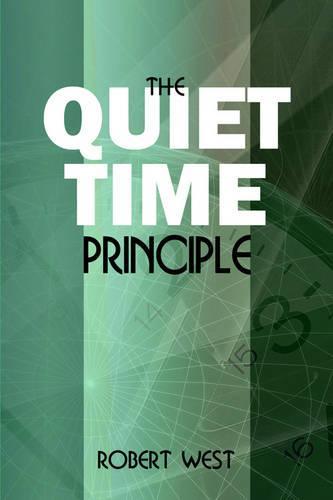 The Quiet Time Principle (Paperback)