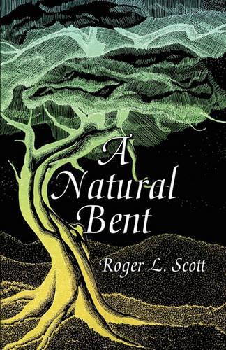 A Natural Bent (Paperback)