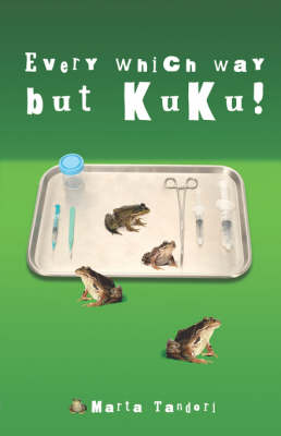 Every Which Way But Kuku! (Paperback)