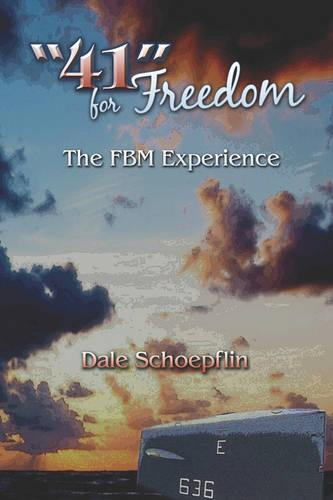 41 for Freedom: The Fbm Experience (Paperback)