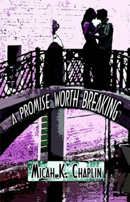 A Promise Worth Breaking (Paperback)