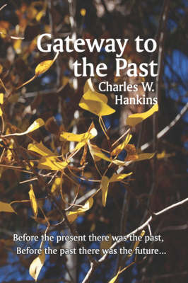 Gateway to the Past (Paperback)
