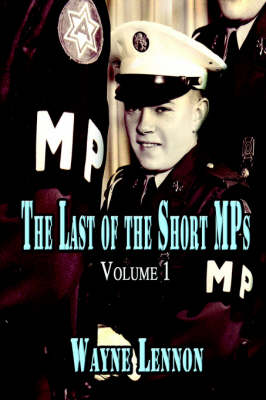 The Last of the Short Mps: Volume 1 (Paperback)