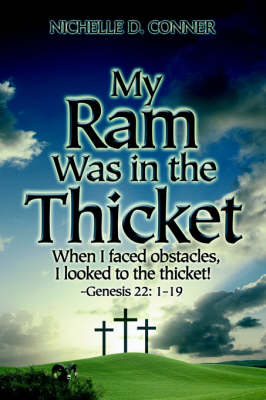 My RAM Was in the Thicket (Paperback)
