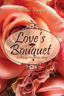 Love's Bouquet (Paperback)