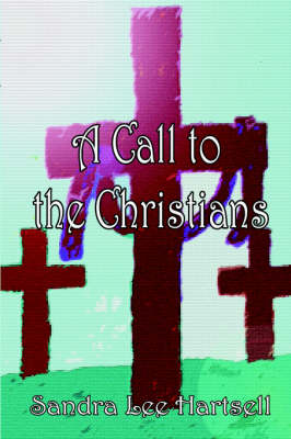 A Call to the Christians (Paperback)