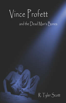 Vince Profett and the Dead Man's Bones (Paperback)
