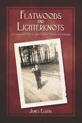 Flatwoods and Lighterknots (Paperback)