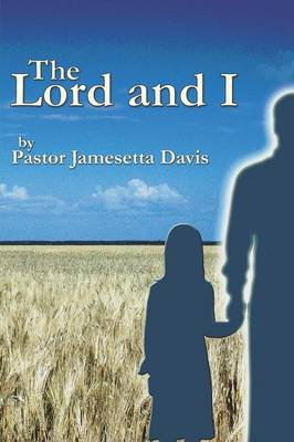 The Lord and I (Paperback)