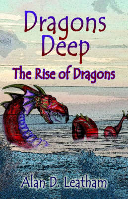 Dragons Deep: The Rise of Dragons (Paperback)