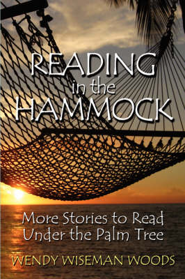 Reading in the Hammock: More Stories to Read Under the Palm Tree (Paperback)