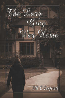 The Long Gray Way Home (Paperback)