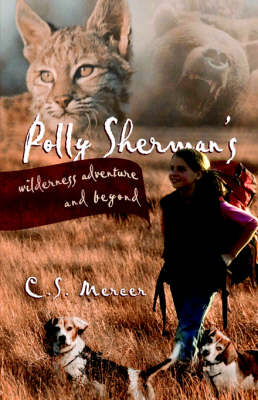 Polly Sherman's Wilderness Adventure and Beyond (Paperback)