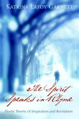 The Spirit Speaks in Rhyme (Paperback)