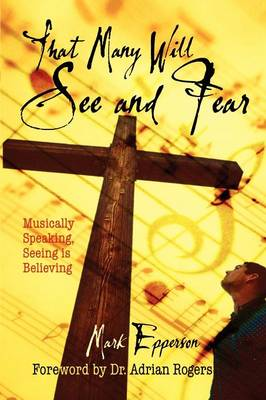 That Many Will See and Fear (Paperback)