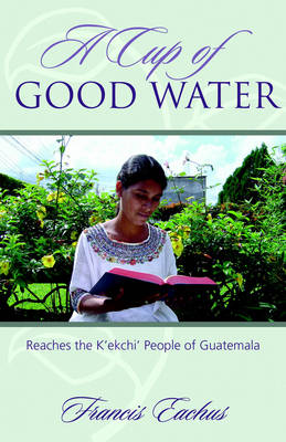 A Cup of Good Water (Paperback)