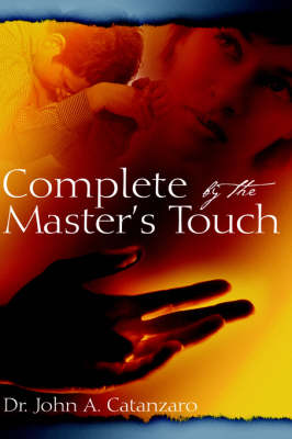 Complete by the Master's Touch (Hardback)