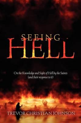 Seeing Hell (Paperback)