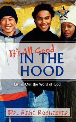 It's All Good: In the Hood (Paperback)